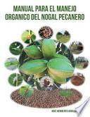 libro Manual Para El Manejo Organico Del Nogal Pecanero