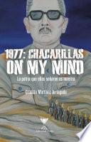 libro 1977: Chacarillas On My Mind