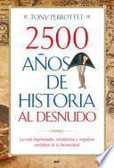 libro 2500 Años De Historia Al Desnudo
