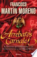 libro Arrebatos Carnales