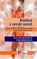 libro Bioética Y Acción Social