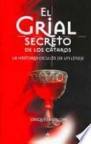 libro El Grial Secreto De Los Cátaros