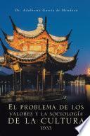 libro El Problema De Los Valores Y La Sociología De La Cultura 1933