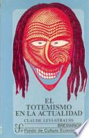 libro El Totemismo En La Actualidad