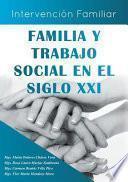 libro Familia Y Trabajo Social En El Siglo Xxi
