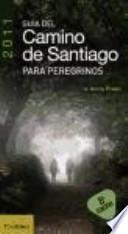 libro Guía Del Camino De Santiago Para Peregrinos 2011