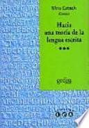 libro Hacia Una Teoría De La Lengua Escrita