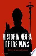 libro Historia Negra De Los Papas