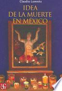 libro Idea De La Muerte En México