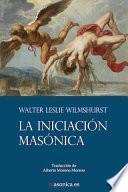 libro La Iniciación Masónica