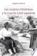 libro Las Mujeres Británicas Y La Guerra Civil Española
