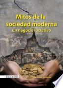 libro Mitos De La Sociedad Moderna