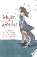 libro Mujer, Eres Promesa