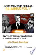 libro Ovnis, Satanismo Y Ciencia Illuminati Series Illuminati V