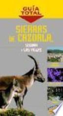 libro Sierras De Cazorla, Segura Y Las Villas : Atlas De Carreteras 1:400.000