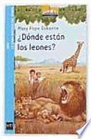 libro ¿dónde Están Los Leones?