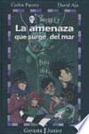 libro La Amenaza Que Surge Del Mar