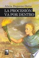 libro La Procesión Va Por Dentro