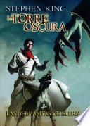 libro Las Hermanitas De Eluria (la Torre Oscura [cómic] 7)