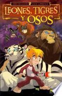 libro Leones, Tigres Y Osos / Lions, Tigers And Bears