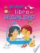 libro Mi Primer Libro De Sexualidad