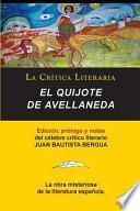 libro El Quijote De Avellaneda, Coleccion La Critica Literaria Por El Celebre Critico Literario Juan Bautista Bergua, Ediciones Ibericas