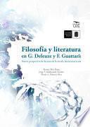 libro Filosofía Y Literatura En G. Deleuze Y F. Guattari: Nueva Perspectiva De Lectura De La Novela Latinoamericana