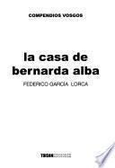 La Casa De Bernarda Alba [de] Federico García Lorca