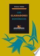 libro Los Gladiadores Demónicos