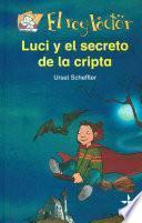 libro Luci Y El Secreto De La Cripta