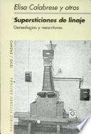 libro Supersticiones De Linaje