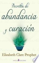 libro Decretos De Abundancia Y Curacion