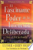 libro El Fascinante Poder De La Intención Deliberada