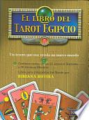 libro El Libro Del Tarot Egipcio [with Cards]