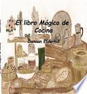 libro El Libro Mágico De Cocina