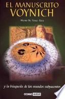libro El Manuscrito Voynich Y La Búsqueda De Los Mundos Subyacentes