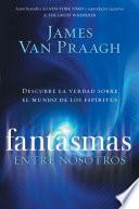 libro Fantasmas Entre Nosotros