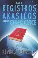 libro Los Registros Akasicos Segun Edgar Cayce