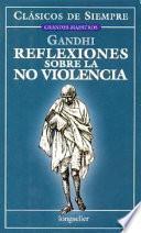 libro Reflexiones Sobre La No Violencia / Reflections On Non Violence