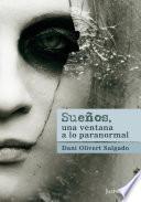 libro Sueños, Una Ventana A Lo Paranormal