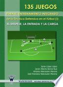 libro 135 Juegos Para El Entrenamiento Integrado De La Técnica Defensiva En El Fútbol
