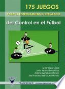 libro 175 Juegos Para El Entrenamiento Integrado Del Control En El Fútbol