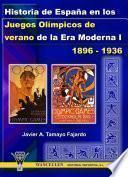 libro Historia De España En Los Juegos Olímpicos De Verano De La Era Moderna I (1896 1936)