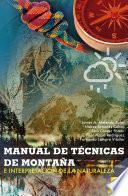 libro Manual De Técnicas De Montaña E Interpretación De La Naturaleza (bicolor)