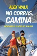libro No Corras, Camina
