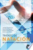 libro Tratado De NataciÓn. De La Iniciación Al Perfeccionamiento