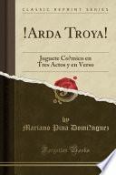 libro !arda Troya!