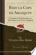 libro Bajo La Capa De Arlequin