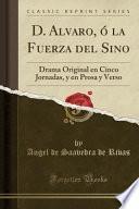 libro D. Alvaro, ó La Fuerza Del Sino