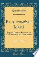 libro El Automóvil, Mamá